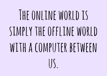 online world is the offline world